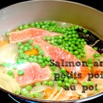 Organic Salmon and fresh petits pois in a pot
