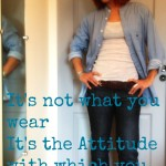 It&#8217;s NOT what you wear&#8230;